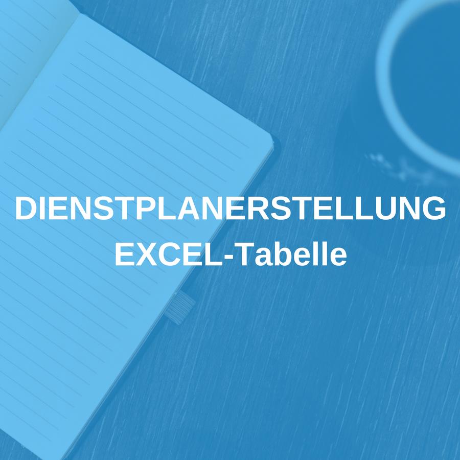 EXCEL Tabelle – Dienstplanerstellung