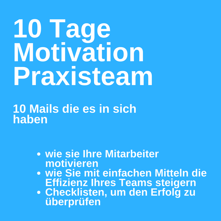 Motivationskurs für Ihr Praxisteam