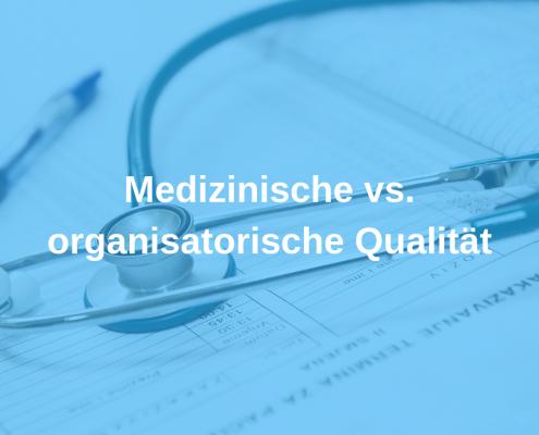 Medizinische vs. organisatorische Qualität, Rudolf Loibl, Praxis, Arzt, Praxisorganisation