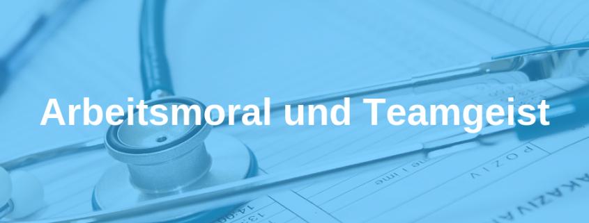 Arbeitsmoral und Teamgeist in der Arztpraxis