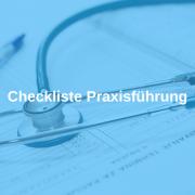 Checkliste Praxisführung